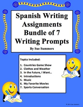 Spanish Writing Prompts - Bundle Number 2 of 7 Writing Ass