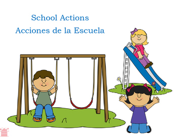 Spanish and English School Actions pronouns, present progr