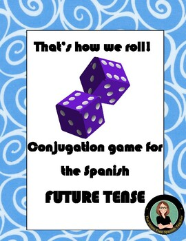 Spanish dice game for conjugation: Future Tense, That's ho