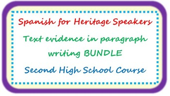 Spanish for heritage speakers - EVIDENCE in paragraph writ