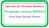 Spanish for heritage speakers - paragraph writing BUNDLE