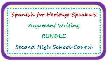 Spanish for heritage speakers - argument writing BUNDLE