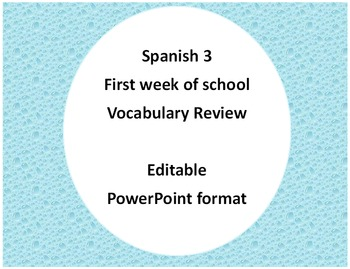 Spanish level 2 or 3 - First week of school vocabulary review