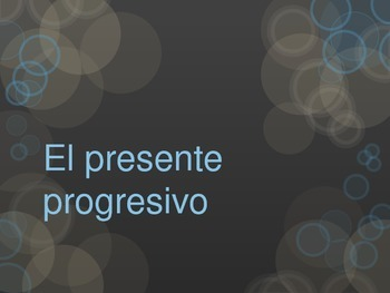 Spanish present progressive notes