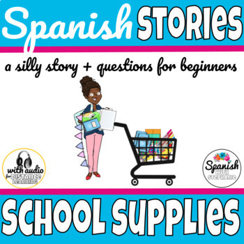 Spanish reading: School supplies