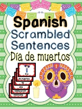 Spanish scrambled sentences: Day of the Dead