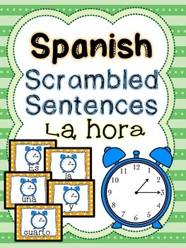 Spanish scrambled sentences: La hora