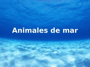 Spanish sea animals vocabulary / Vocabulario animales de mar