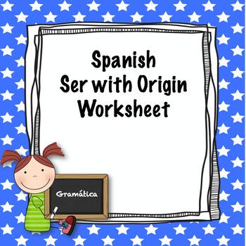 Spanish ser with origins worksheet