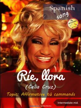 Spanish song: Ríe, llora (Celia Cruz). Affirmative tú comm
