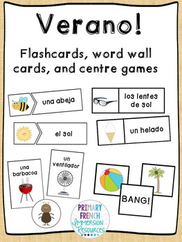 Spanish summer flashcards, word wall cards, and centre gam