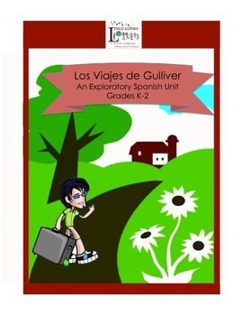 Exploratory Spanish through Stories - Grades K-2 Gulliver'