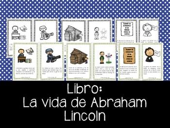 Abraham Lincoln en Español. Mini-libro de la vida de Lincoln.