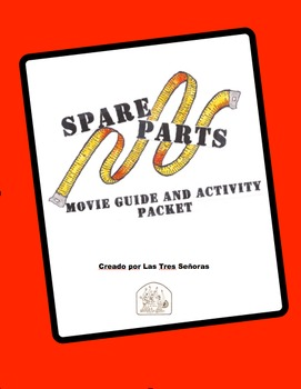 Spare Parts Movie Guide and Activity Packet
