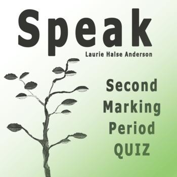 Speak by Laurie Halse Anderson Second Marking Period Quiz