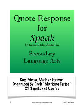 Speak - Quote Response; Say, Mean, Matter