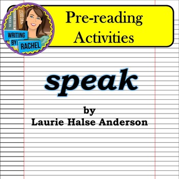 Pre-reading Activities for Speak by Laurie Halse Anderson