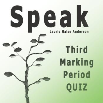 Speak by Laurie Halse Anderson Third Marking Period Quiz w