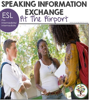 Speaking Information Exchange ESL At the Airport
