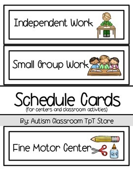 (Special Ed.) Schedule Cards for Centers & Class Activitie