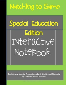 Special Education & Autism Edition Interactive Notebook -