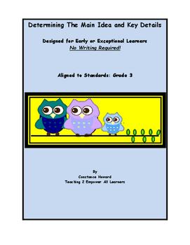 Special Education Resource: Determining Main Idea Easy Lev