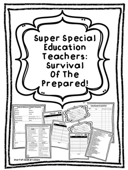 Special Education Survival Forms - Be Prepared!