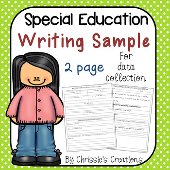 Special Education Writing Sample for Progress Monitoring