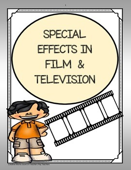 Special Effects in Film and Television - Trifolds ( 5th Gr