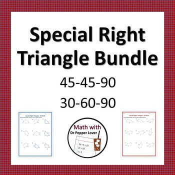 Special Right Triangles Practice Bundle:  45-45-90 and 30-60-90