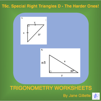 Special Right Triangles D – The Harder Ones!