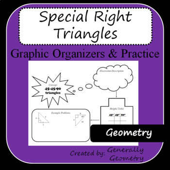 Special Right Triangles Graphic Organizers and Practice Sh