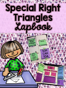 Special Right Triangles Lapbook- NO PREP