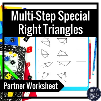 Multi-Step Special Right Triangles Partner Worksheet