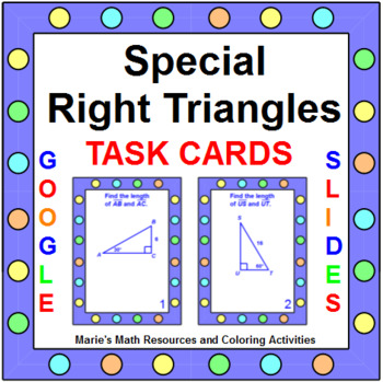 Special Right Triangles - Task Cards (20 cards)