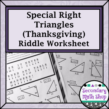Right Triangles - Special Right (45-45 & 30-60-90) Thanksg