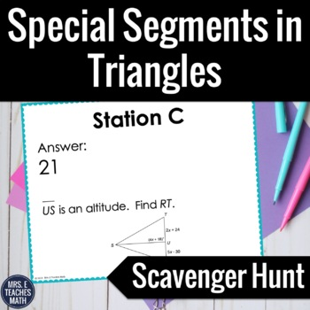 Segments in Triangles Scavenger Hunt
