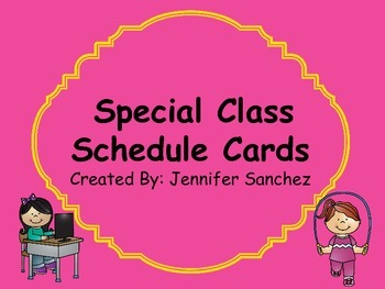 Special/Block Class Schedule Cards