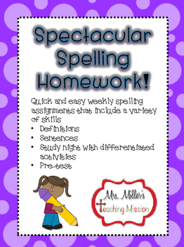 Spectacular Spelling Homework! Weekly Spelling Assignments