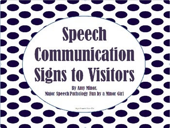 Speech Communication Signs to Visitors