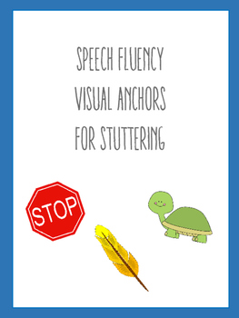 Speech Fluency Visual Anchors for Stuttering (includes sma