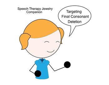 Speech Jewelry Companion for Final Consonant Deletion