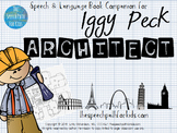 Speech & Language Book Companion: Iggy Peck, Architect