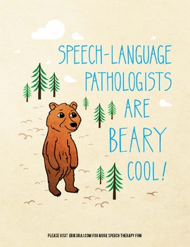 Speech-Language Pathologists are Beary Cool Motivational Poster