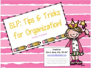 Speech Language Pathology: Tips and Tricks for Organization