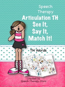 Speech Therapy Articulation TH Words: See It, Say It, Matc