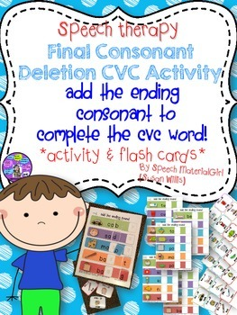 Speech Therapy.  Final Consonant Deletion CVC words Activi