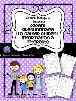 Speech Therapy Parent Questionnaire gather information int