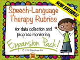 Speech Therapy Rubrics - Expansion Pack {data collection &