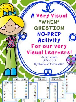 Speech Therapy WH-Question WHEN Visual Approach Autism No